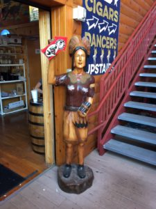 Pic of Cigar Store Wooden Indian at One Eyed Jacks